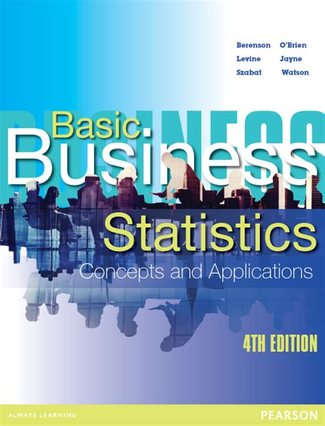 basic business statistics 14th edition what s new in business statistics books basic business statistics 4th berenson buy at