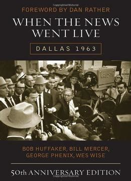 pdf free download catch 22 50th anniversary edition when the news went live dallas 1963 50th anniversary edition pdf books library land