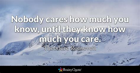 Tr Says Things On by Nobody Cares How Much You Until They How Much