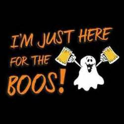 halloween party slogans here for boos funny mens drinking tee halloween college