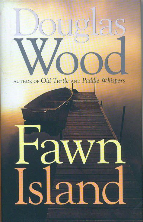 fawn island douglas wood