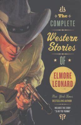 complete western stories  elmore book  elmore