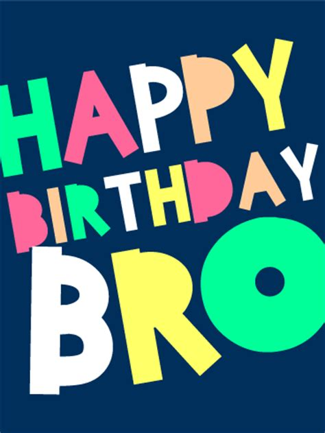 Happy Birthday Bro Card   Birthday & Greeting Cards by Davia