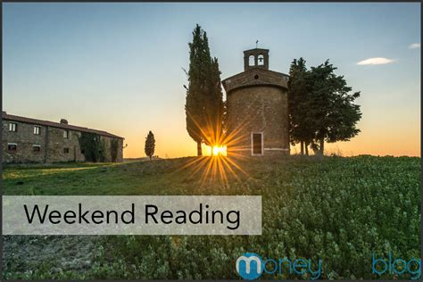 Weekend Reads This Weeks Best Of The Web by Money And Productivity Weekend Reading