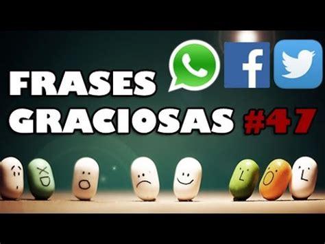 imágenes de inteligentes graciosas frases cortas graciosas para poner en whatsapp facebook