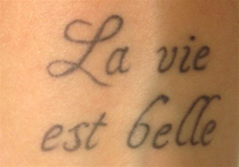 tattoo quotes life is beautiful life is beautiful in french on my wrist tattoo tattoo