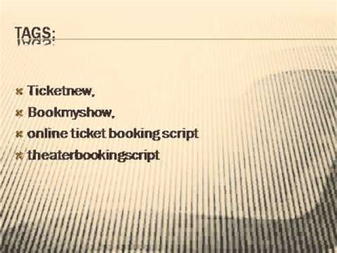 bookmyshow the script ticketnew bookmyshow online ticket booking script youtube