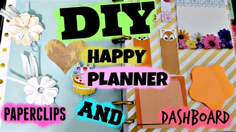Happy Dasboard diy happy planner dashboard and paperclips