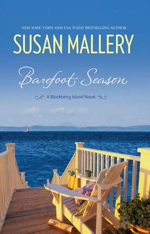 barefoot season a blackberry island novel barefoot season blackberry island 1 by susan mallery