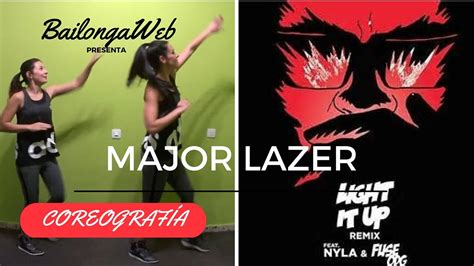 major lazer light it up coreograf 237 a light it up major lazer bailonga