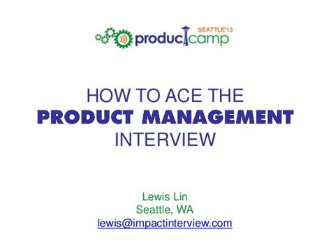Product Marketing In Seattle Mba by How To Ace The Product Management Product C