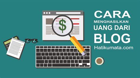 5 cara mendapatkan uang dari youtube melalui adsense cara hasilkan banyak uang dari blog dengan google adsense