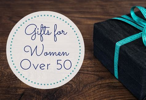 best gifts women over 50 15 gifts for 50 absolute