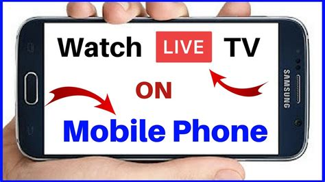 live tv on mobile how to live tv on android mobile phone live