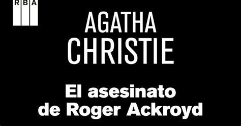 libro el asesinato de roger un libro junto al fuego el asesinato de roger ackroyd asesinato en el co de golf agatha