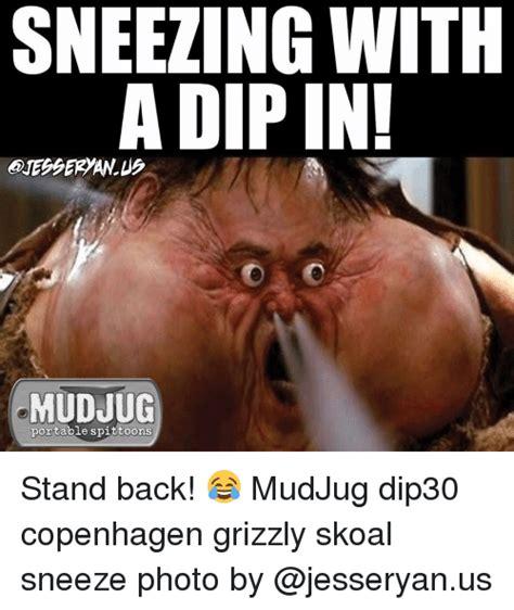 Sneeze Meme - 25 best memes about skoal skoal memes