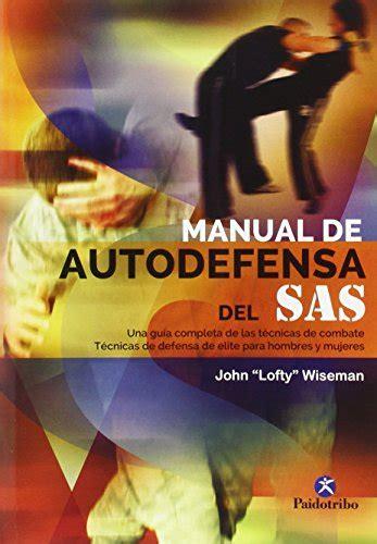 libro los hombres del sas leer libro manual de autodefensa del sas descargar libroslandia