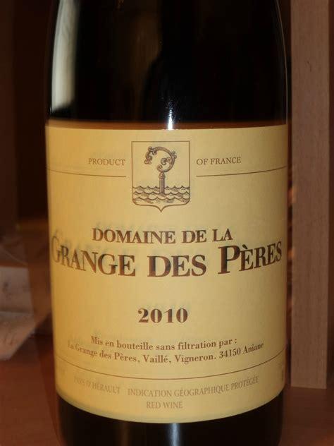 domaine de la grange des p 232 res 2010 vin de pays de l