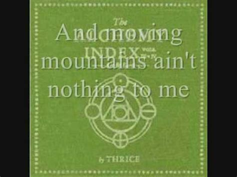 thrice moving mountains lyrics thrice moving mountains lyrics youtube