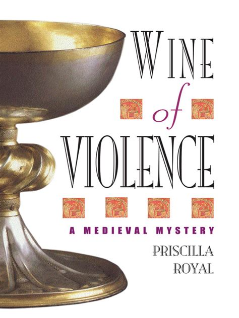 Wine Of Violence by Wine Of Violence Ontario Library Service Centre