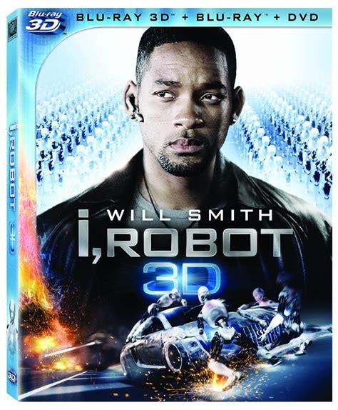 film blu ray 3d i robot 3d blu ray review geektyrant