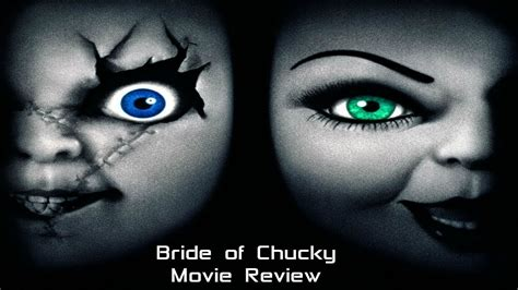chucky movie review bride of chucky 1998 movie review quot should you watch