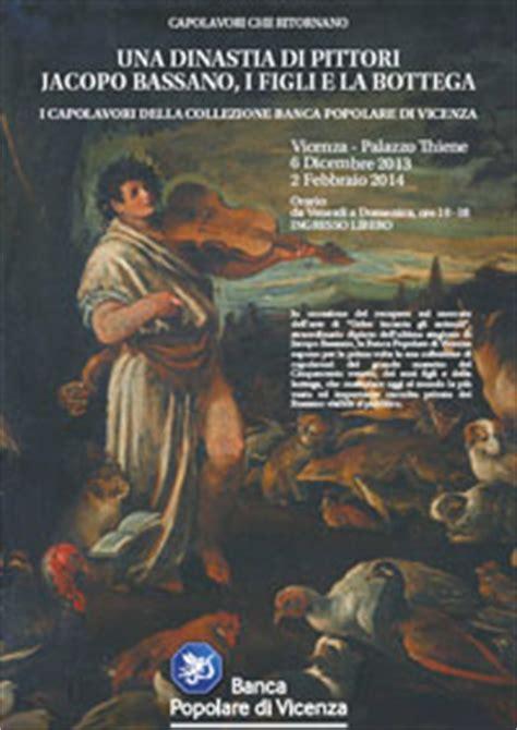 popolare di verona bassano grappa una dinastia di pittori jacopo bassano i figli e la
