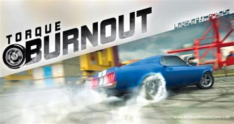 torque apk free torque burnout mod apk 1 9 1 android modded androidmobilezone