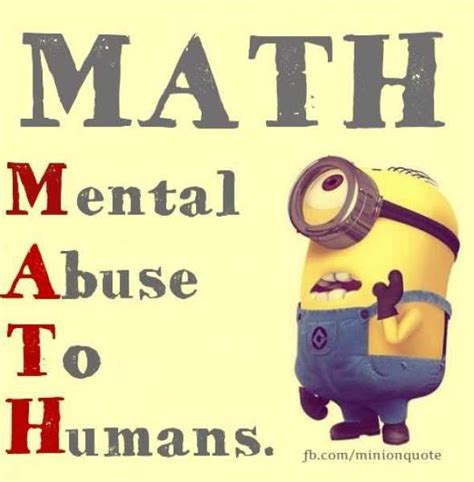 Funny Math Memes - fun math fun math meaning mental abuse to humans share on