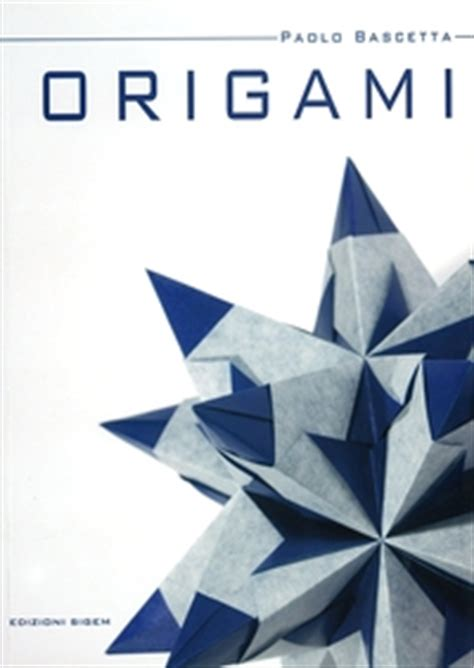 origami book cover origami bascetta by paolo bascetta book review gilad s
