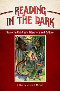 the darkest child books reading in the horror in children s literature and