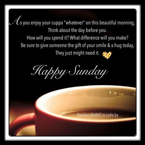 sunday morning quotes happy sunday morning quote pictures photos and images