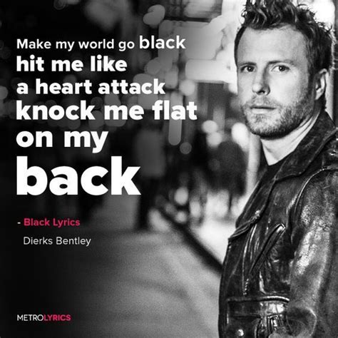 dierks bentley fallin for you 1000 ideas about dierks bentley lyrics on