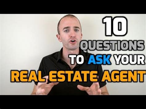 questions to ask a realtor when buying a house 10 questions to ask your real estate agent when buying a house hiring a realtor interview