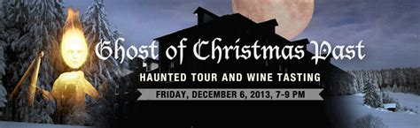ghost of christmas past haunted tour and wine tasting 2013