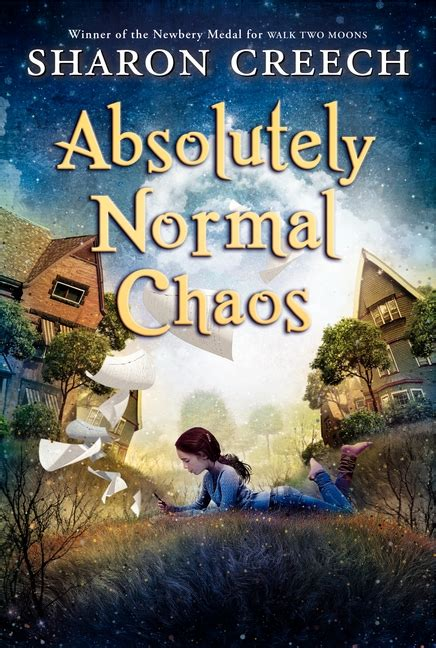 the normal child includes second book walk with one foot in front of the other books absolutely normal chaos by creech harpercollins