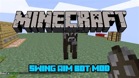 swing minecraft minecraft mod 1 4 7 swing aim bot