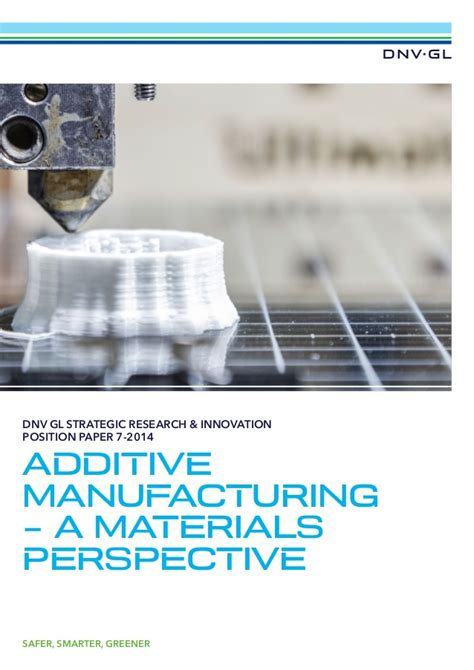 design for additive manufacturing training dnvgl additive manufacturing pospaper v 02