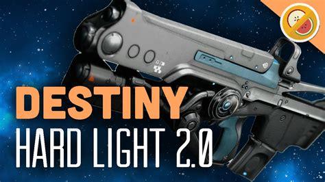 destiny new hard light patch 2 0 review hype funny