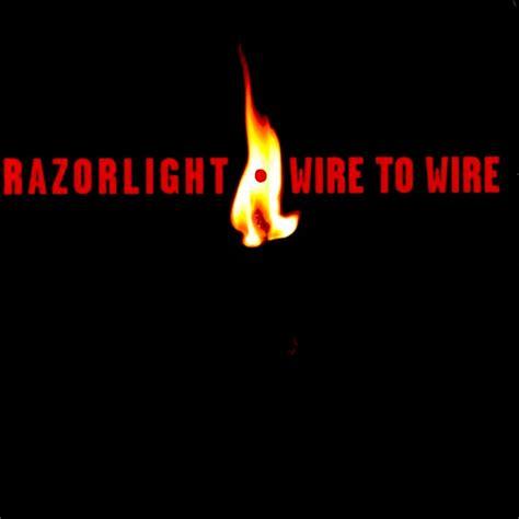 razorlight wire to wire hostage of 171 mike crossey