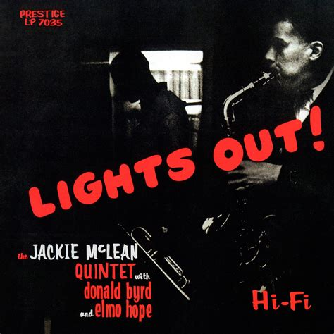 Me Lights Out by Jackie Mclean Lights Out 1956 Analogue Productions