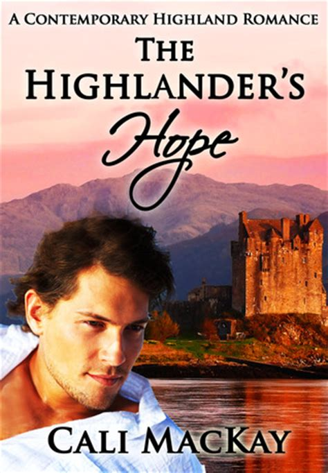 to the highlander books the highlander s highland 1 by cali mackay