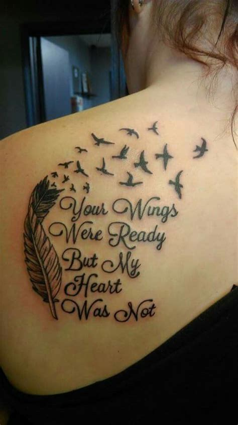 tattoo quotes for lost mother back tattoo quot your wings were ready but my heart was not