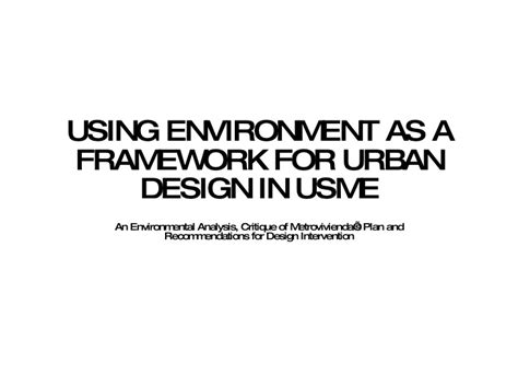 design for environment slideshare using environment as a framework for urban design