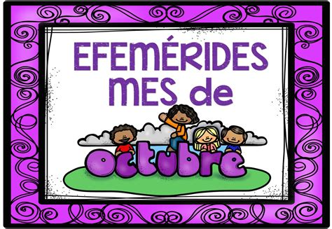 imagenes de octubre en mexico efemerides mes de octubre 2017 1 imagenes educativas
