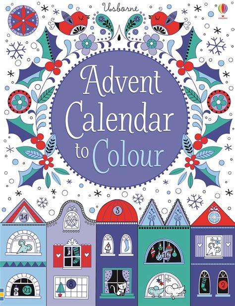 advent colors advent calendar to colour at usborne children s books