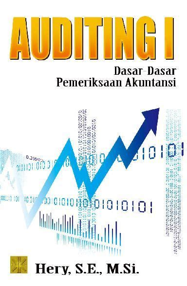 Prenada Media Magening jual buku auditing 1 dasar dasar pemeriksaan akuntansi oleh hery s e m si scoop indonesia