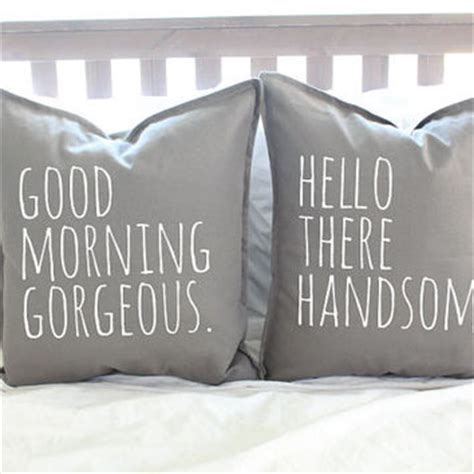 Hello There Gorgeous Pillow by Shop Hello There Handsome Morning Gorgeous On Wanelo