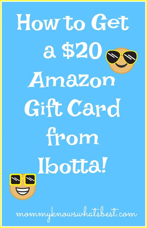 How To Get Amazon Gift Card - how to get a 20 amazon gift card from ibotta mommy knows what s best