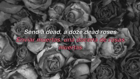 lyrics roses are dead roses blackbear sub lyrics